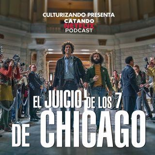 El juicio de los 7 de Chicago • Catando Netflix • Series y Películas
