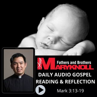 Day of Prayer for the Legal Protection of Unborn Children, Mark 3:13-19