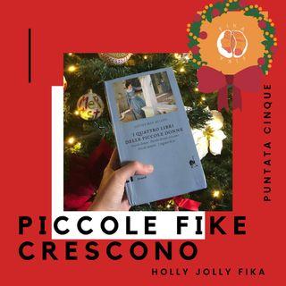 #1x05 - Piccole Fike Crescono | Piccole Donne di L. M. Alcott