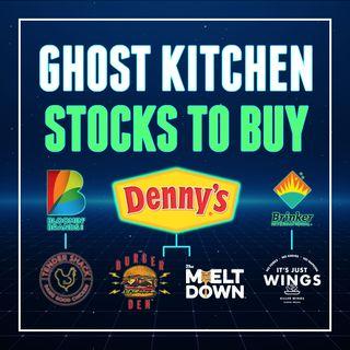 168. Ghost Kitchen Stocks To Buy | $DENN $BLMN $EAT Stock Analysis