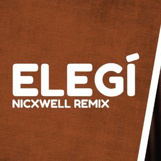 Rauw Alejandro, Dalex, Lenny Tavarez, Dimelo Flow - Elegí (Nicxwell Remix)