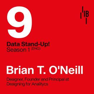 Brian T. O´ Neill · Founder · Designing for Analytics // Jesus Templado · Bedrock @ LAPIPA_Studios