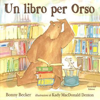 audiolibri per bambini - Un libro per Orso (www.radiogiochiecolori.it)