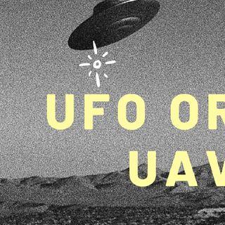 UFO OR UAV