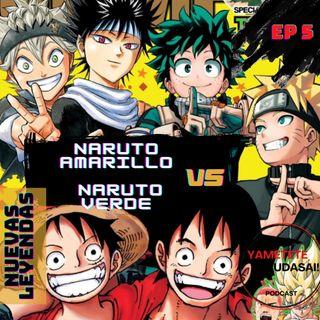 EP 5: Naruto Rubio vs Naruto de pelo verde