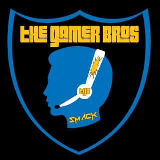 The Gamer Bros Episode #70 Ft. Lisa Foiles
