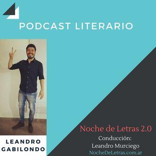 Noche de letras 2.0, #85, con Leandro Gabilondo (poeta y novelista)