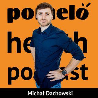 Ból pleców od pracy w domu - Michał Dachowski