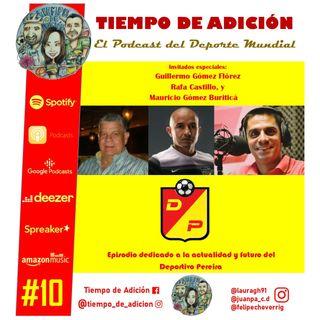 Episodio #10 Temp 2. Deportivo Pereira