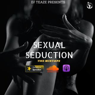 SEXUAL SEDUCTION (July 7th,2021)