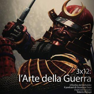 ODB 3x12: L'Arte della Guerra
