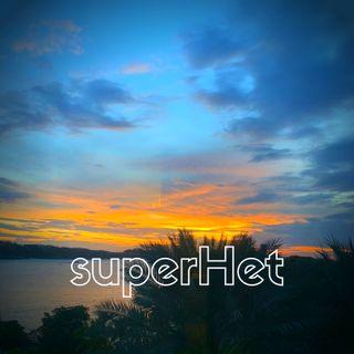"""superhet #84 - """"Descubrimiento semanal y Corona Capital"""""""