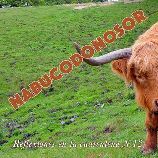 Nabucodonosor (Reflexiones en la cuarentena #12)
