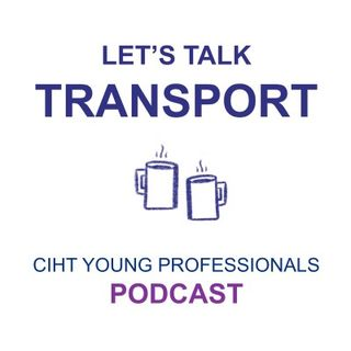 Decarbonising Transport with Helen Westhead and Daniel McCool - Episode 3, Part 1
