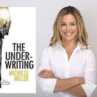 Michelle Miller The Underwriting