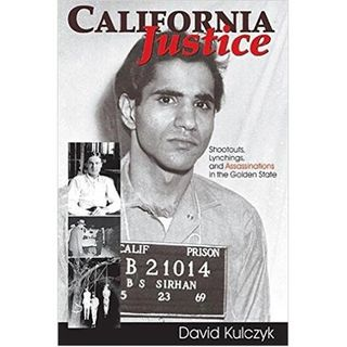 CALIFORNIA JUSTICE-David Kulczyk