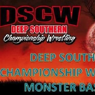 ENTHUSIASTIC REVIEWS #38: Deep Southern Championship Wrestling Monster Bash 5 Watch-Along