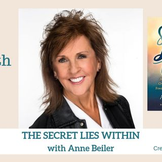 1720 My Strength Is My Story with Anne Beiler, The Secret Lies Within