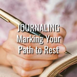 Journaling - Marking Your Path to Rest - Morning Manna #3201