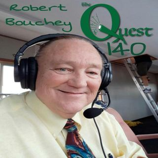 The Quest 140.  Play By Play With Robert Bouchey.
