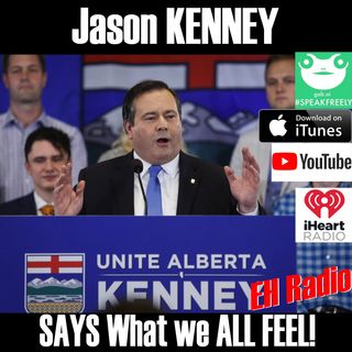 Morning moment Jason Kenney says what WE ALL THINK May 18 2018