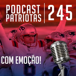 245 - Com emoção, vitória é vitória!