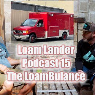 Loam Lander podcast 15
