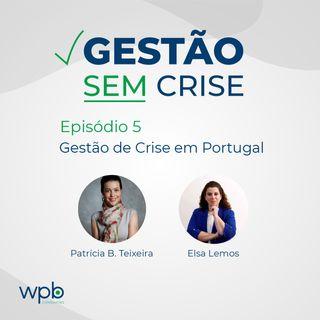 Gestão de Crise em Portugal - mercado e perspectivas