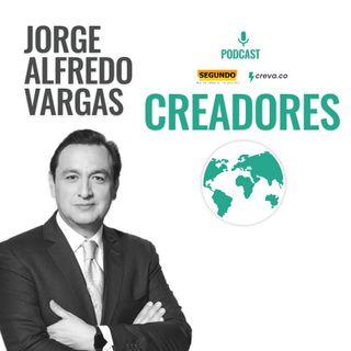 12: Jorge Alfredo Vargas - Lo importante del proceso es ser auténtico