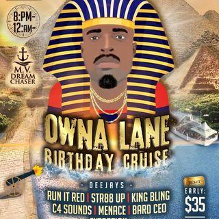 Owna Lane Birthday Cruise Promo
