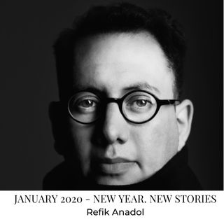 Creative Interview with Refik Anadol - New Year. New Stories. Season 2, January 2020