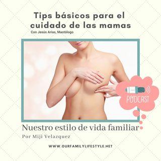 Tips básicos para el cuidado de las mamas