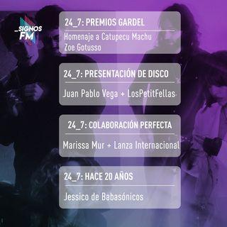 SignosFM 24_7: De Premios Gardel, Juan Pablo Vega, Marissa Mur y más