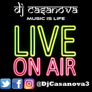 DjCasanova - Music Is Life -  Live OnAir