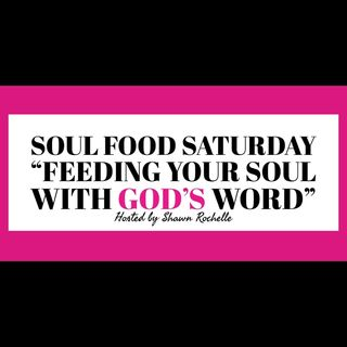 Soul Food Saturday w/ Shawn Rochelle | God Provides