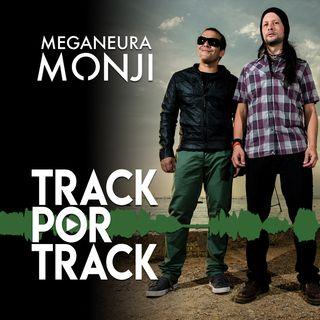 Track Por Track - Meganeura Monji