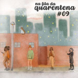 #09: Feliz dia da Carentena!