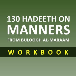 130 Hadeeth on Manners