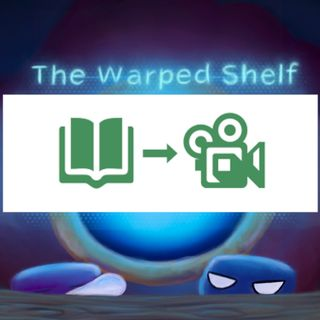 The Warped Shelf - The Adaptation Process