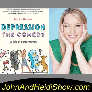 05-24-19-John And Heidi Show-JessicaHolmes-DepressionTheComedy