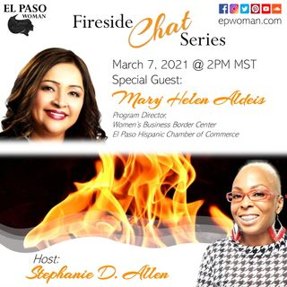 Mary Helen Aldeis | epwoman.com #FiresideChat Feature | March 7, 2021