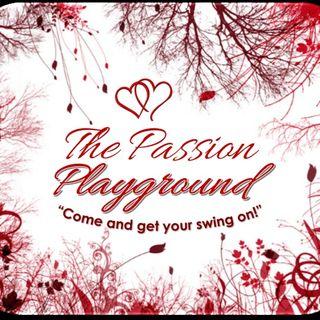 The Passion Playground