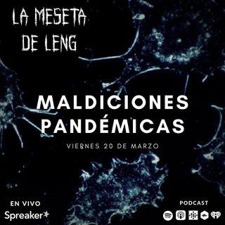 Ep. 26 - Maldiciones pandémicas