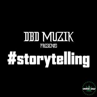 DBD Muzik Presents #storytelling - Yodoe AKA Big Yoshi