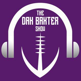 The Dak Baxter Show - Week 7