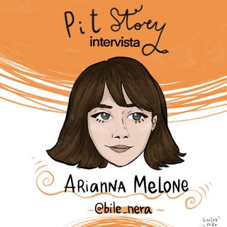 Intervista con Arianna Melone (@bile_nera) - PitStory Podcast Pt. 58
