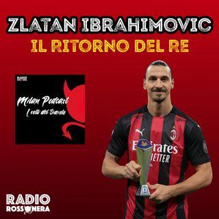 Zlatan Ibrahimovic - Il Ritorno Del Re