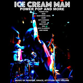 Ice Cream Man Power Pop And More #321