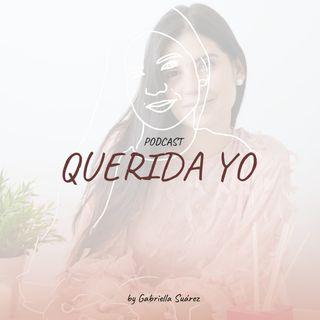 #1 QUERIDA YO - INTRODUCCIÓN