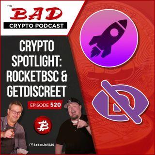 Crypto Spotlight: RocketBSC & GetDiscreet